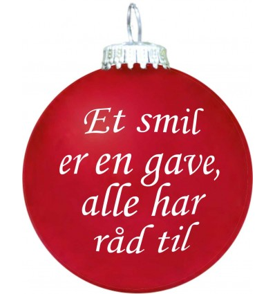 Citatkugle 113 -  Et smil er en gave (4 stk)